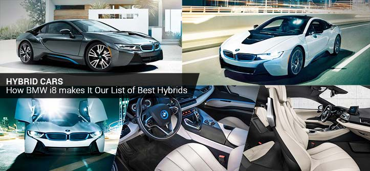 Hybrid Cars – How BMW i8 makes It Our List of Best Hybrids